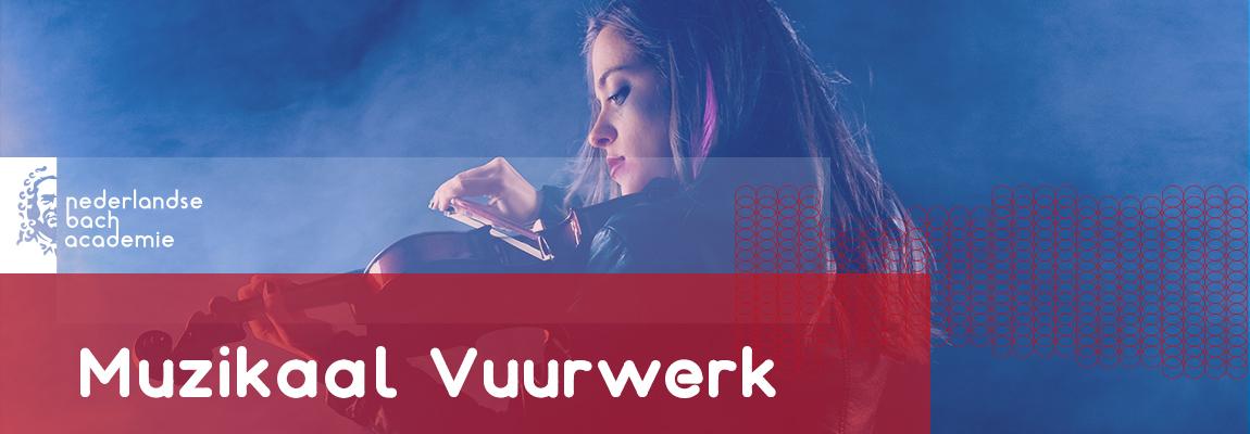 Muzikaal Vuurwerk - Coevorden, Leeuwarden, Veenhuizen
